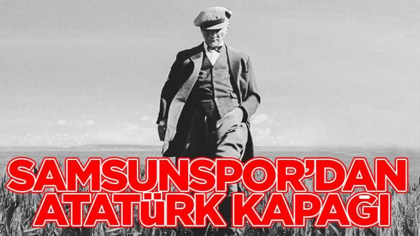 Samsunspor'dan Atatürk'lü kapak