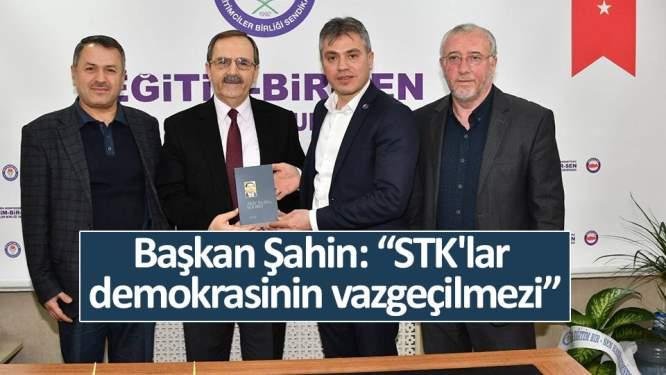 Samsun Haberleri: Başkan Şahin: 'STK'lar demokrasinin vazgeçilmezi'