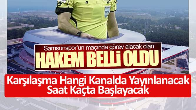 Samsunspor'un maçı hangi kanalda?