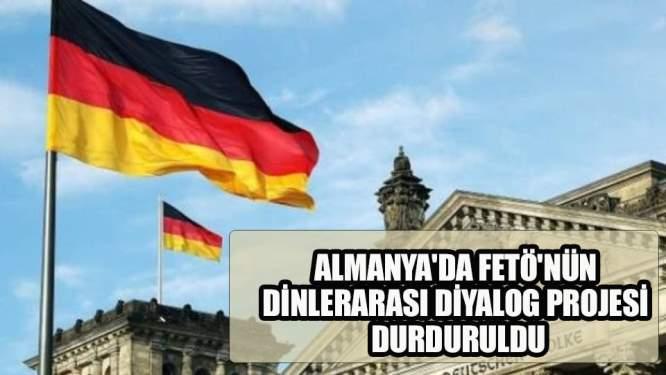 Almanya'da FETÖ'nün dinlerarası diyalog projesi durduruldu