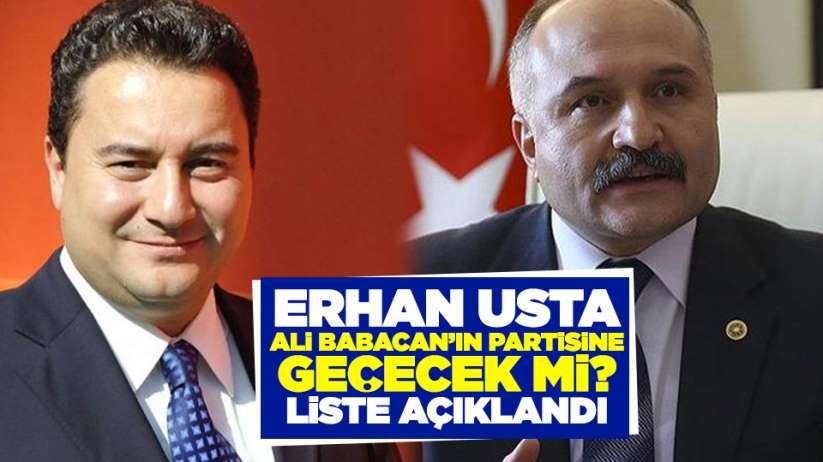 Erhan Usta, Ali Babacan'ın partisine geçecek mi? Liste açıklandı