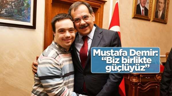Başkan Mustafa Demir: 'Biz birlikte güçlüyüz'