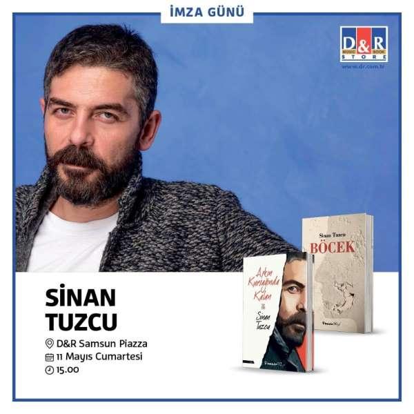 Ünlü oyuncu ve yazar Sinan Tuzcu Samsun'a geliyor