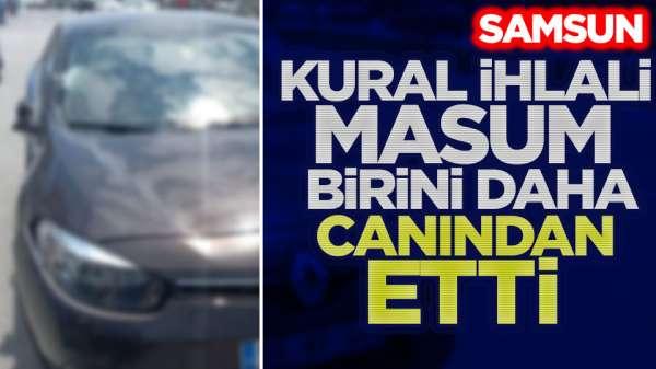 Samsun'da yaya yolunda aracın çarptığı kadın hayatını kaybetti.