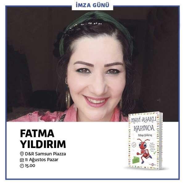 Çocuk edebiyatı yazarı Fatma Yıldırım Samsun'da minik okurlarıyla buluşacak
