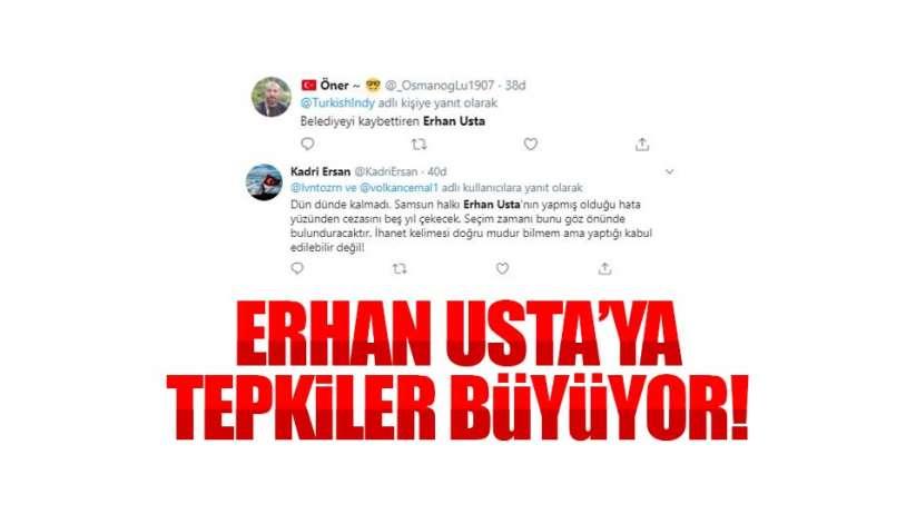 Erhan Ustaya tepkiler büyüyor