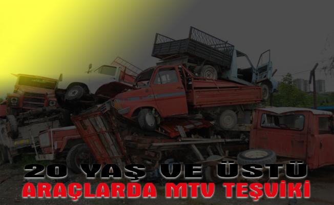 20 yaş ve üstü araçlarda MTV teşviki