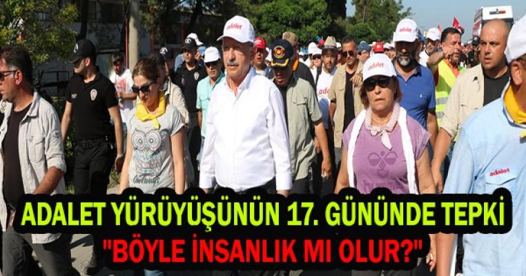 Adalet yürüyüşünün 17'nci gününün de tepki