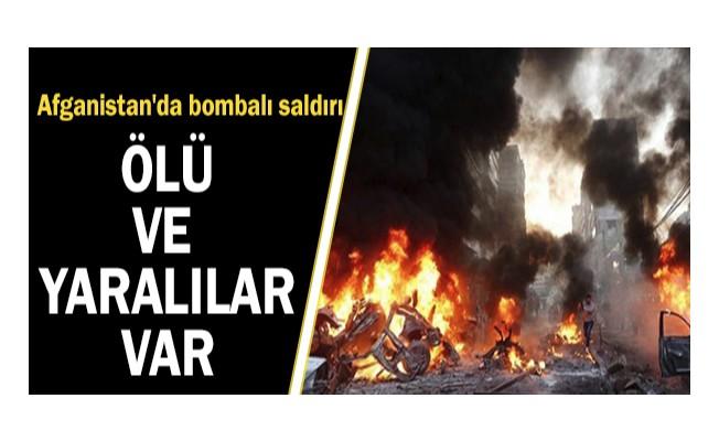 Afganistan`da bombalı saldırı: Ölü ve yaralılar var