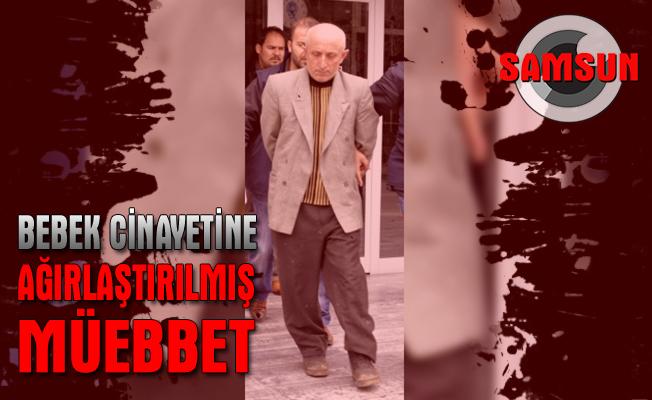 Bebek cinayetine 3 ağırlaştırılmış ömür boyu hapis