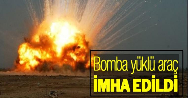 Bomba yüklü araç imha edildi