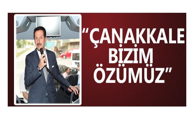 """""""Çanakkale Bizim Özümüz"""""""