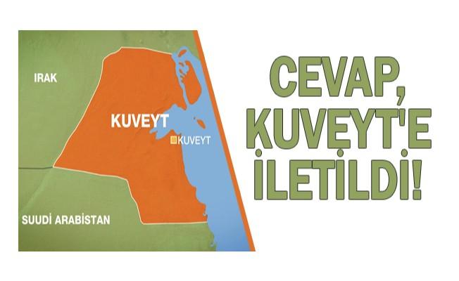 Cevap, Kuveyt`e iletildi!