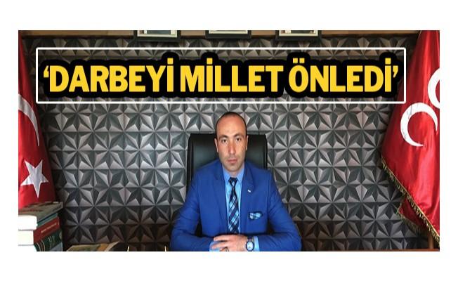'Darbeyi millet önledi'