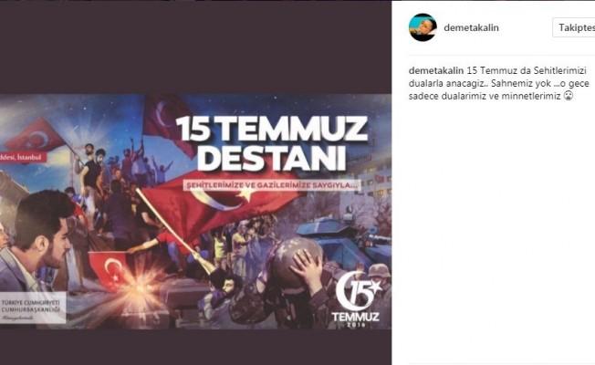 Demet Akalın '15 Temmuz' sahnesini iptal etti