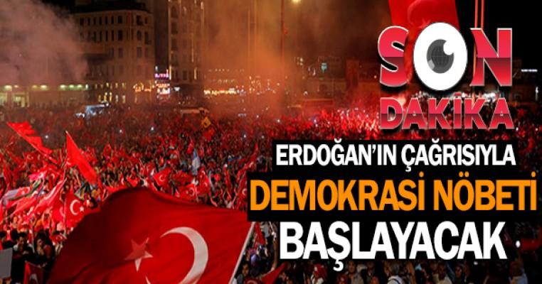 Erdoğan'ın çağrısıyla 'Demokrasi nöbeti' başlayacak