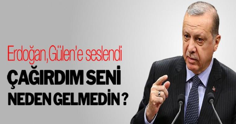 Erdoğan: Utanmadan `ABD müsaade ederse Türkiye`ye giderim diyor`, seni çağırdım