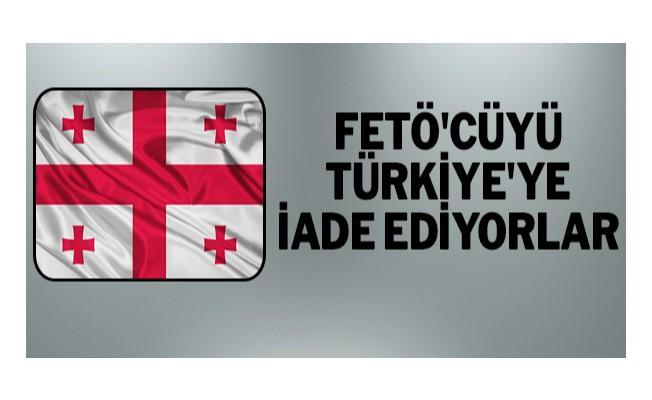 FETÖ`cüyü Türkiye`ye iade ediyorlar