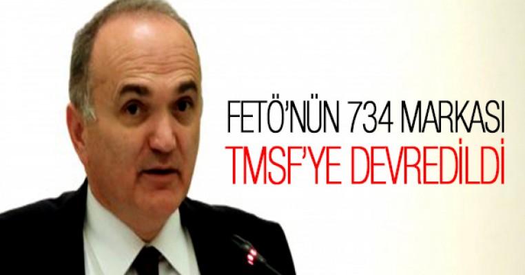 FETÖ`ye ait 734 marka TMSF`ye devredildi