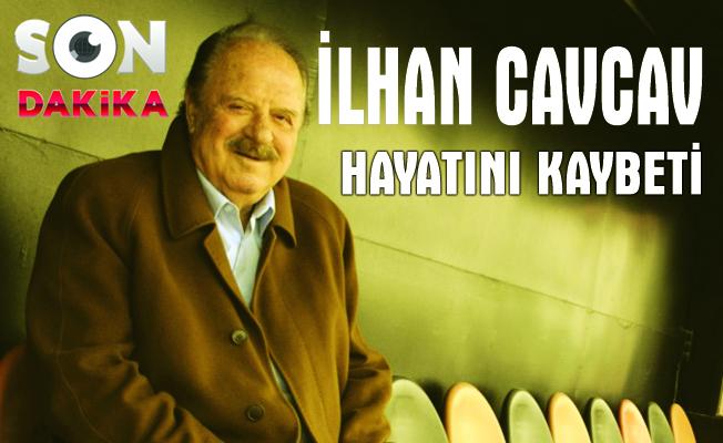 Gençlerbirliği Kulübü Başkanı İlhan Cavcav, tedavi gördüğü hastanede hayatını k