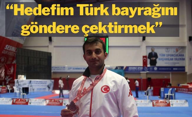 """""""Hedefim Türk bayrağını göndere çektirmek"""""""