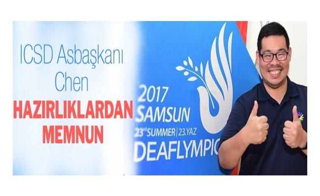 ICSD Asbaşkanı Chen, hazırlıklardan memnun