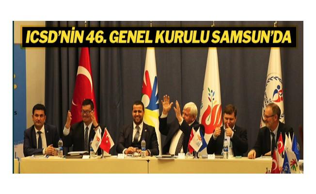 ICSD'nin 46. Genel Kurulu Samsun'da