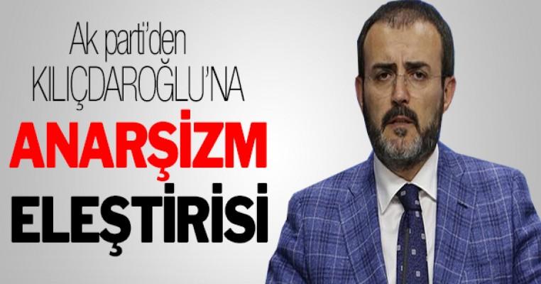 Kılıçdaroğlu`na anarşizm eleştirisi