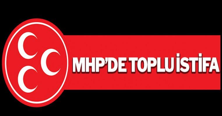 MHP`de toplu istifa