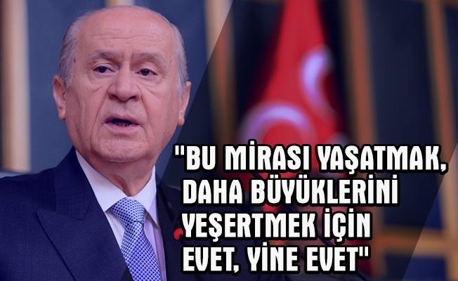 MHP Genel Başkanı Devlet Bahçeli, referandumla ilgili resmi twitter hesabından