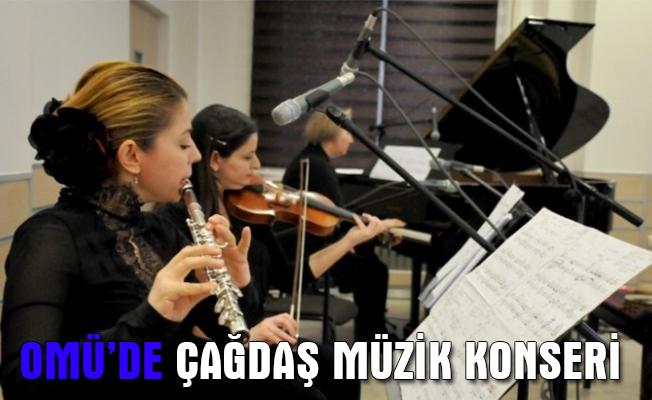 OMÜ Devlet Konservatuarında çağdaş müzik konseri