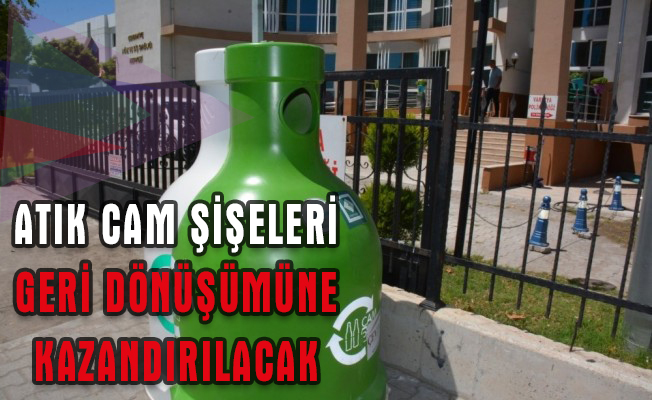 Osmaniye'de atık cam şişeleri geri dönüşümüne kazandırılacak
