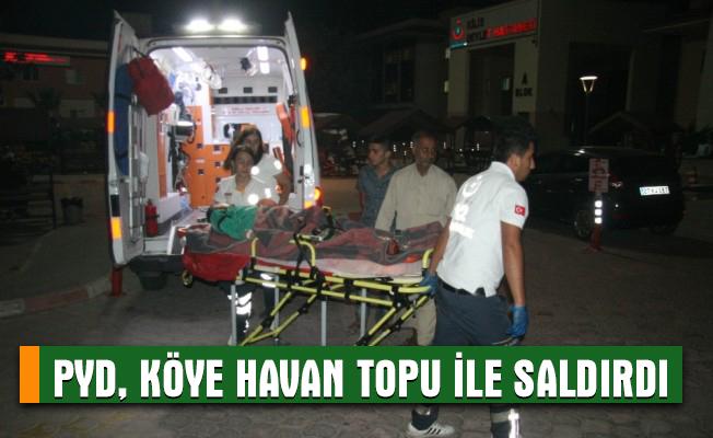 PYD, köye havan topu ile saldırdı: 15 yaralı