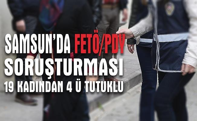 Samsun'da FETÖ şüphelisi 4 kadın tutuklandı
