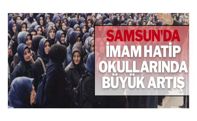 Samsun`da imam hatip okullarında büyük artış