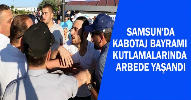 Samsun`da Kabotaj Bayramı kutlamalarında arbede