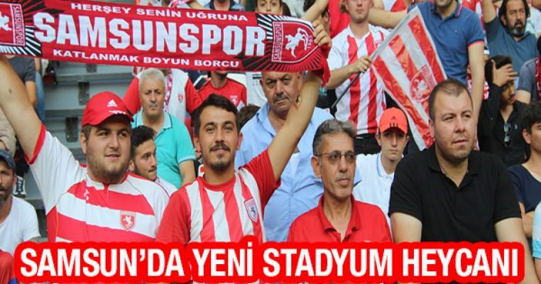 Samsun`da Yeni Stadyum Heycanı