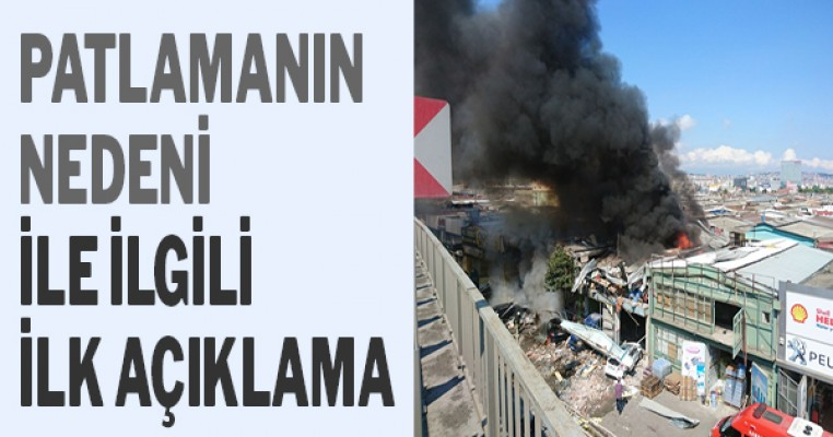 Samsun`daki patlamanın nedeni ile ilgili ilk açıklama