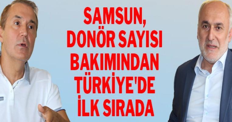 Samsun, donör sayısı bakımından Türkiye`de ilk sırada
