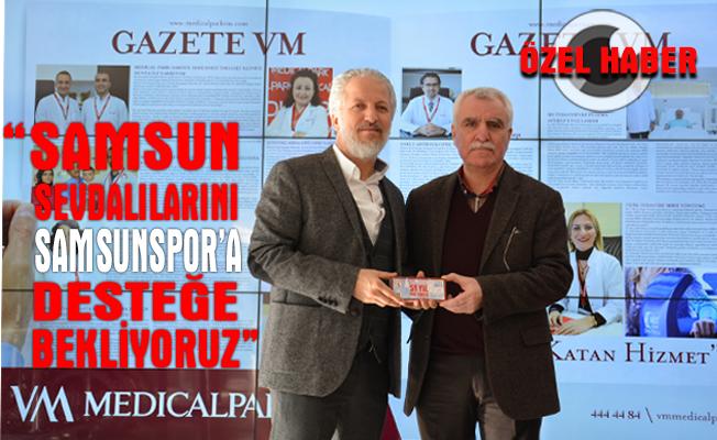 Samsun Sevdalılarını Samsunspor'a desteğe bekliyoruz