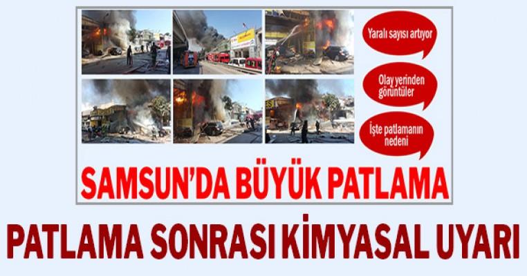 Samsun'daki patlamada sonrası kimyasal uyarısı