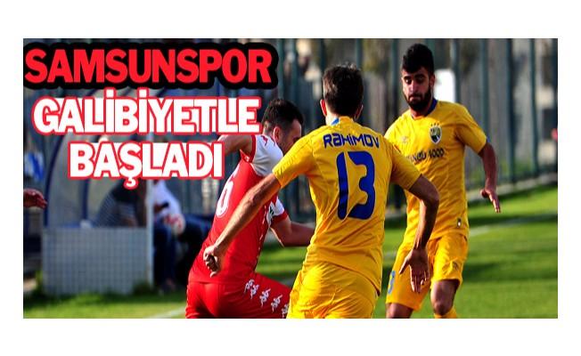 Samsunspor galibiyetle başladı