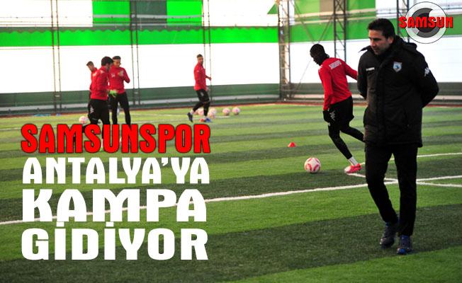Samsunspor Antalya'ya kampa gidiyor