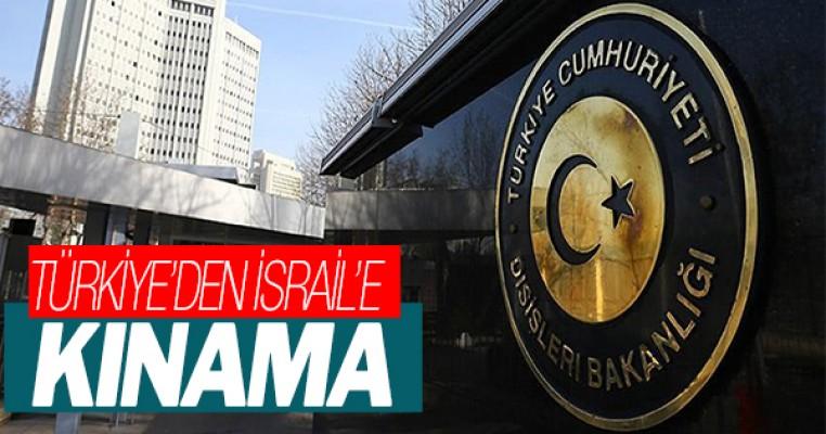 Türkiye`den İsrail`e kınama