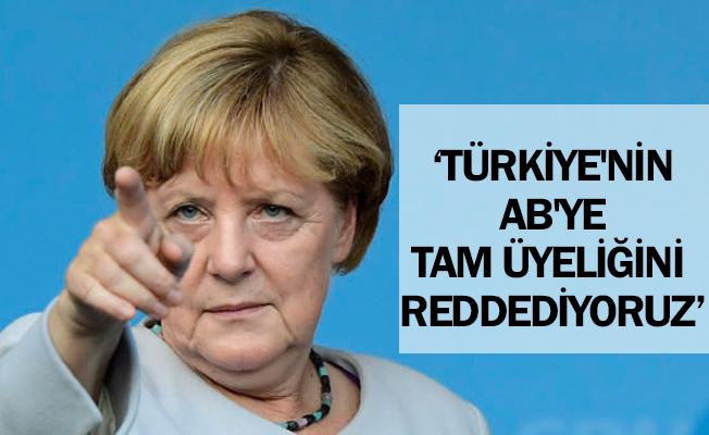"""""""Türkiye`nin AB`ye tam üyeliğini reddediyoruz"""""""