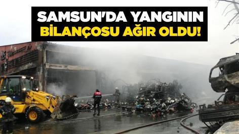 Samsun'da yangının bilançosu ağır oldu!