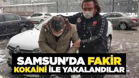 Samsun'da fakir kokaini ile yakalandılar