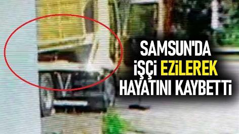 Samsun'da işçi ezilerek hayatını kaybetti