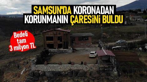 Samsun'da koronadan korunmak için kalede yaşıyor