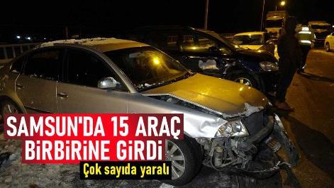 Samsun'da 15 araç birbirine girdi